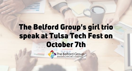 The Belford Group's girl trio speak at Tulsa Tech Fest on October 7th