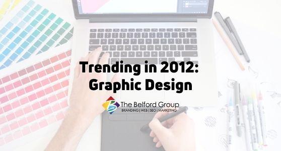 Trending in 2012: Graphic Design