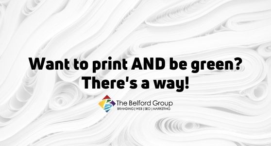 Want to print AND be green? There's a way!