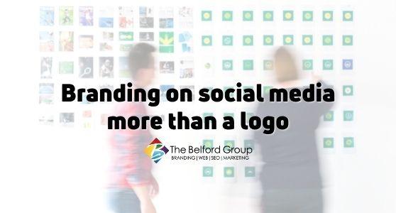 Branding on social media more than a logo