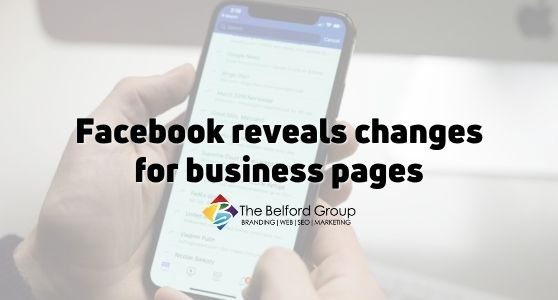 Facebook reveals changes for business pages