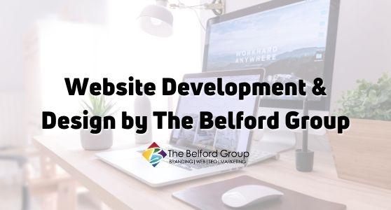Website Development & Design by The Belford Group