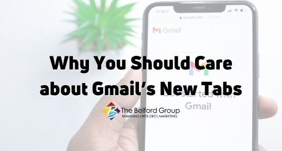 Why You Should Care about Gmail's New Tabs