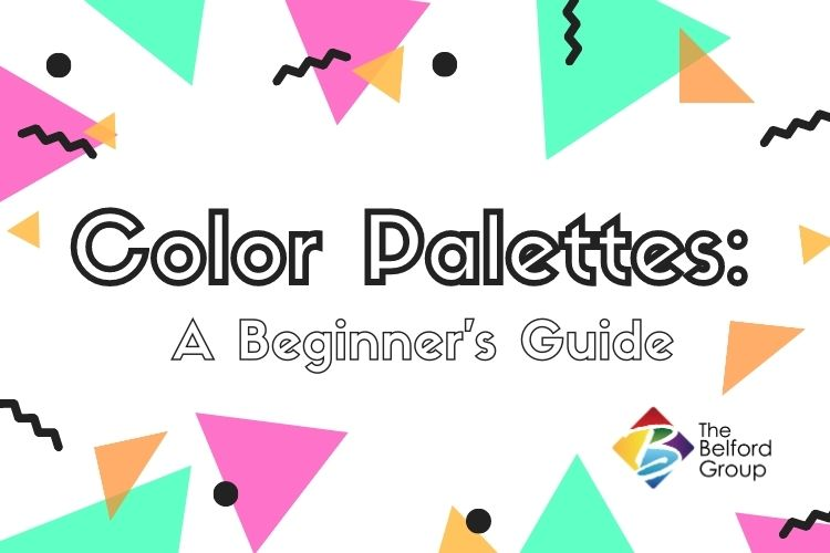 Color Palettes: A Beginner's Guide