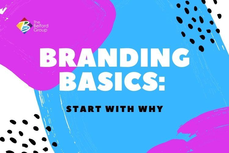 Branding Basics: Start With Why