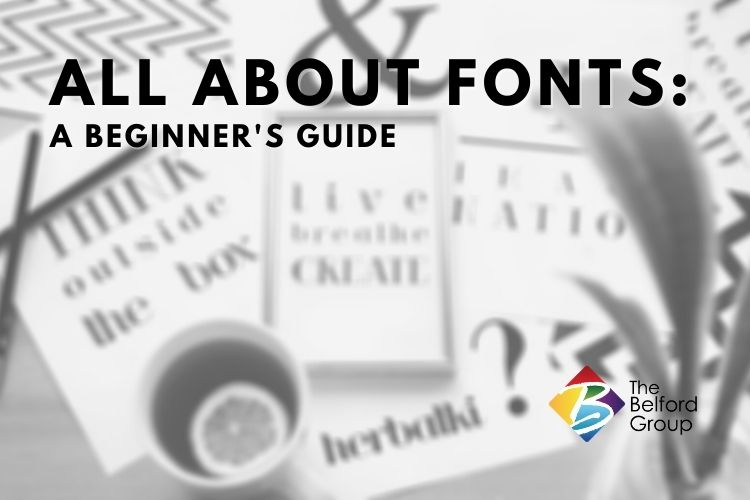 All About Fonts: A Beginner's Guide