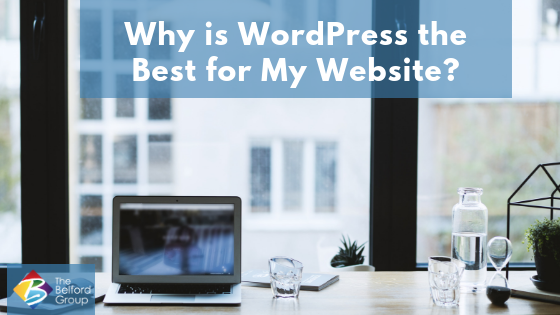 Why is WordPress the Best for My Website?